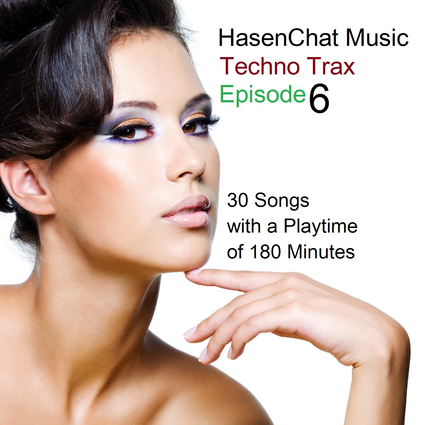 HasenChat Music - Techno Trax - Episode 6